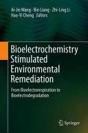 Bioelectrochemistry Stimulated Environmental Remediation