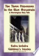 The Three Princesses In The Blue Mountain A Norwegian Fairy Tale