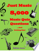 Just Music 8 000 Music Quiz Questions And Nothing Else