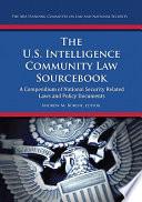 The U S Intelligence Community Law Sourcebook