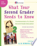 What Your Second Grader Needs to Know (Revised and Updated)  : Fundamentals of a Good Second-Grade Education