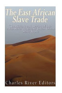 The East African Slave Trade