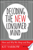 Decoding the New Consumer Mind Book
