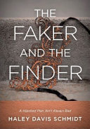 The Faker and the Finder