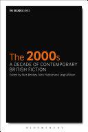 2000s, The: A Decade of Contemporary British Fiction Pdf/ePub eBook
