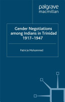 Pdf Gender Negotiations among Indians in Trinidad 1917–1947 Telecharger