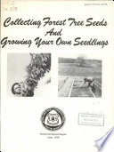 Collecting Forest Tree Seeds and Growing Your Own Seedlings