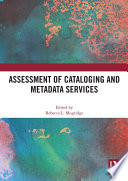 Assessment of Cataloging and Metadata Services