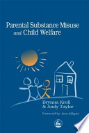 Parental Substance Misuse and Child Welfare