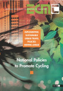 Implementing Sustainable Urban Travel Policies  Moving Ahead National Policies to Promote Cycling