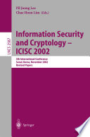 Information Security And Cryptology Icisc 2002