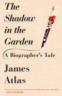 The Shadow in the Garden: A Biographer's Tale - Página 360