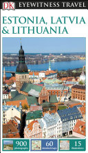 DK Eyewitness Travel Guide Estonia  Latvia and Lithuania