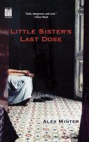 Little Sister's Last Dose