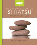 The New Book of Shiatsu
