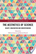 The Aesthetics of Science