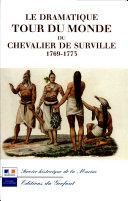Le dramatique tour du monde du chevalier de Surville, 1767-1773
