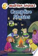 Martha Speaks: Campfire Stories (Chapter Book)