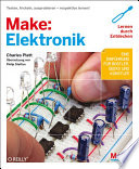Make: Elektronik  : Lernen durch Entdecken