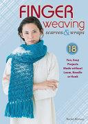 Finger Weaving Scarves   Wraps