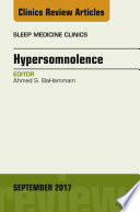 Hypersomnolence  an Issue of Sleep Medicine Clinics  E Book Book