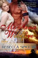 Montana Wildfire  A Historical Western Romance