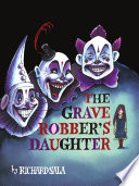 The Grave Robber s Daughter