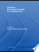 Chinese Entrepreneurship In A Global Era Book PDF