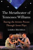 The Metatheater of Tennessee Williams