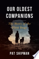 Our Oldest Companions
