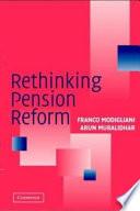 Rethinking Pension Reform