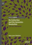 De Extinction and the Genomics Revolution