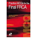 Practice MCQs for the Final FRCA