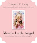 Mom's Little Angel Book