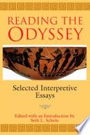 Reading the Odyssey, Selected Interpretive Essays by Seth L. Schein PDF