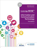Cambridge IGCSE Information and Communication Technology Third Edition