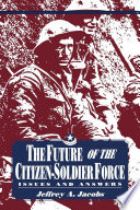 The Future Of The Citizen Soldier Force