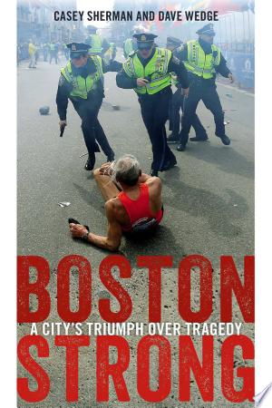 Download Boston Strong Free Books - Read Books