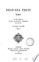 Dead Sea Fruit By The Author Of Lady Audley S Secret