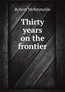 Thirty years on the frontier [Pdf/ePub] eBook