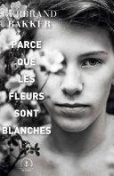 Pdf Parce que les fleurs sont blanches Telecharger