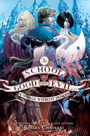 School for Good and Evil #2: A World without Princes , Th