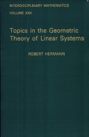 Topics in the Geometric Theory of Linear Systems