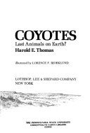 Coyotes, Last Animals on Earth?