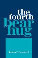 The Fourth Bear Hug