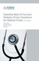 Essential Best of Five and Multiple Choice Questions for Medical Finals
