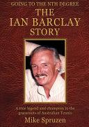 The Ian Barclay Story