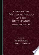Essays On The Medieval Period And The Renaissance