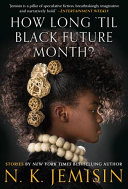 link to How long 'til black future month? in the TCC library catalog