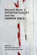 Second Wave Intertextuality and the Hebrew Bible Pdf/ePub eBook